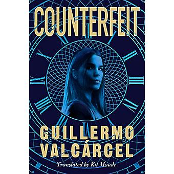 Counterfeit by Guillermo Valcarcel - 9781542042215 Book