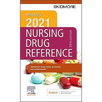 Mosbys 2021 Nursing Drug Reference by Linda SkidmoreRoth