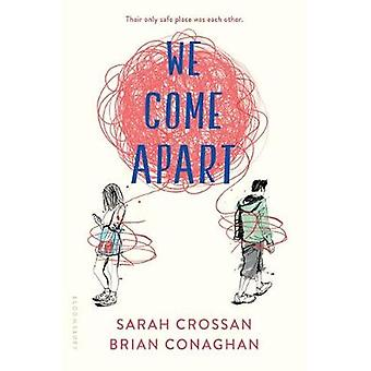 We Come Apart by Sarah Crossan - 9781681192758 Book
