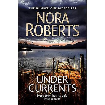 Under Currents von Nora Roberts - 9780349421933 Buch