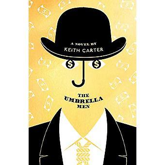 The Umbrella Men by Keith Carter - 9781911107057 Book