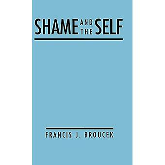 Shame And The Self by Shame And The Self - 9780898624441 Book