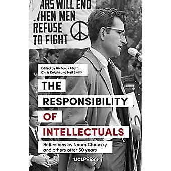 The Responsibility of Intellectuals - Reflections by Noam Chomsky and