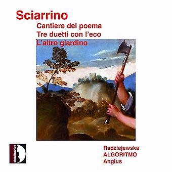 Sciarrino - Salvatore Sciarrino: Cantiere Del Poema; Tre Duetti Con L'Eco; L'Altro Giardino [CD] USA import