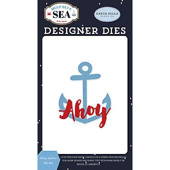 Carta Bella Ahoy Anker Dies