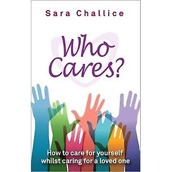 Who Cares by Challice & Sara