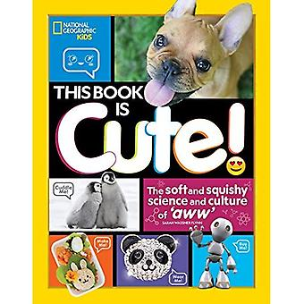 This Book is Cute: The Science and Culture of Aww