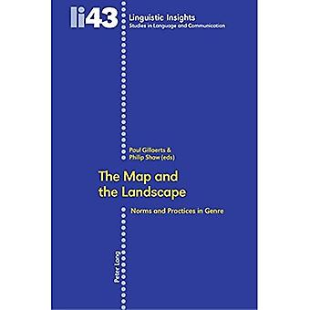 The Map and the Landscape: Norms and Practices in Genre (Linguistic Insights Studies in Language & Communication)