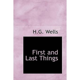 First and Last Things by H G Wells - 9780554313405 Book