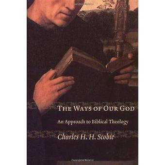 An Approach to Biblical Theology by Charles H. Scobie - 9780802849502