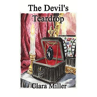 The Devil's Teardrop by Clara Miller - 9781602642492 Book