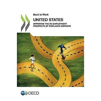 Back to Work - United States - Improving the Re-Employment Prospects o