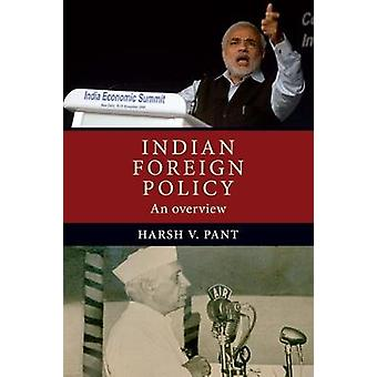 Indian Foreign Policy An Overview
