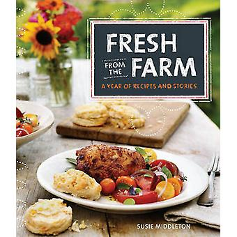 Fresh from the farm by Susie Middleton