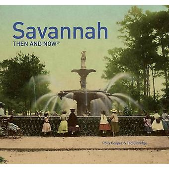 Savannah Then and Now R par Polly Cooper