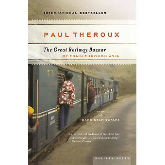 El Gran Bazar Ferroviario de Paul Theroux