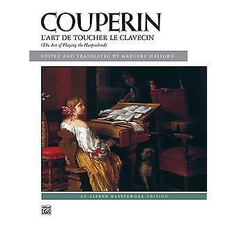 LArt De Toucher Le Clavecin av Francois Couperin