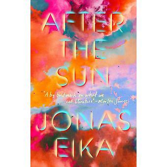 After The Sun von Jonas Eika & Übersetzt von Sherilyn Nicolette Hellberg