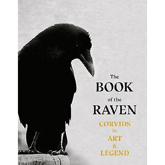 The Book of the Raven by Angus HylandCaroline Roberts