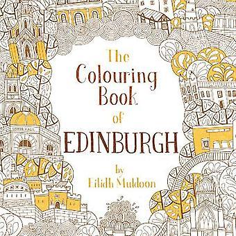 The Colouring Book of Edinburgh Colouring Books