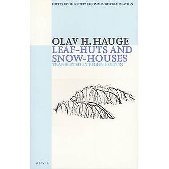 Blad-hutten en sneeuw-huizen - Selected Poems door Olav H. Hauge - Robin Fu