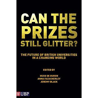Can the Prizes Still Glitter? - The Future of British Universitites in