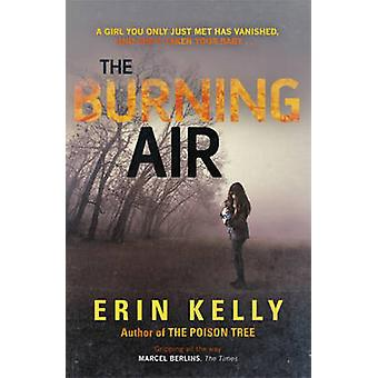 L'Air de combustion par Erin L. Kelly - Book 9781444728347