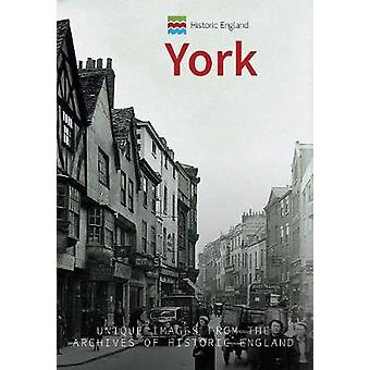 Historic England - York - Unique Images from the Archives of Historic E