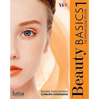 Beauty Basics - The Official Guide to - Level 1 (3rd Revised edition) b