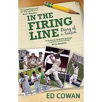 I skottlinjen - dagbok av en säsong av Ed Cowan - 9781742233154 bok