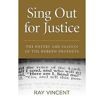 Sing Out for Justice - Poesie und Leidenschaft der hebräischen Propheten b