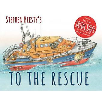 Stephen Biesty's to the Rescue by Rod Green - Stephen Biesty - 978178