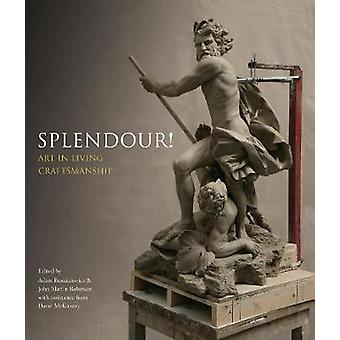 Splendour! - Art in Living Craftmanship by John Martin Robinson - Adam