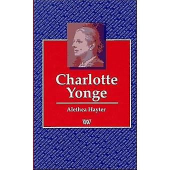 Charlotte Yonge by Alethea Hayter - 9780746307816 Book