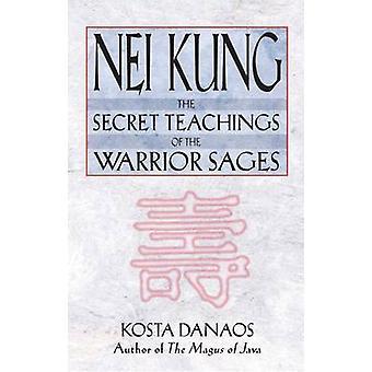 Nei Kung - Warrior vise av Kosta Danaos hemliga läror-