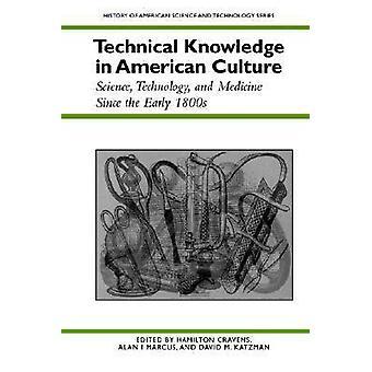 Fachwissen in der amerikanischen Kultur - Wissenschaft - Technologie und Med