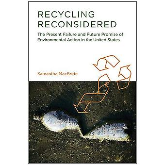 Recycling Reconsidered