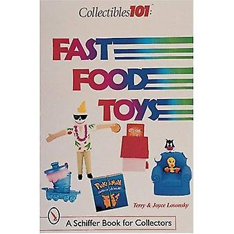 Fast Food Toys: A Schiffer Book for Collectors
