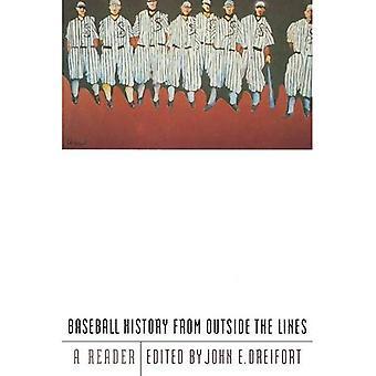 Baseball-Geschichte von außerhalb der Linien: ein Leser