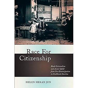 Gara per la cittadinanza: orientalismo nera e asiatica elevare da pre-emancipazione in America neoliberista
