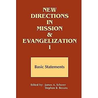 Nya riktningar i Mission och Evangelisation: Basic uttalande, 1974-1991 Bk. 1