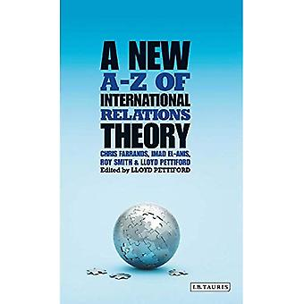 A New A-Z of International Relations Theory (Library of International Relations)