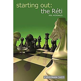 Starting Out: the Reti