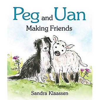 Peg and Uan: Making Friends (Wee Kelpies) [Board book]