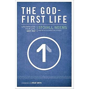 Stovall Weemsin GodFirst Life