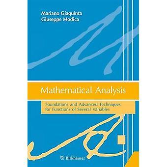 Matemaattinen analyysi säätiöt ja kehittyneitä tekniikoita toimintoja usean muuttujan mennessä Giaquinta & Mariano