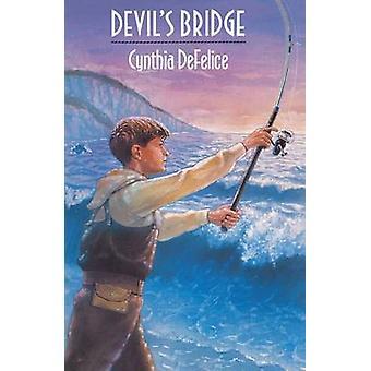 Devils Bridge by DeFelice & Cynthia C.