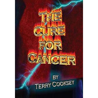 The Cure For Cancer by Cooksey & Terry