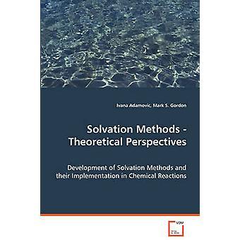 Solvatatie methoden theoretische perspectieven door Adamovic & Ivana