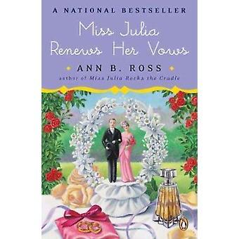 Miss Julia Renews Her Vows by Ann B Ross - 9780143118565 Book